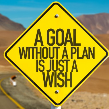 Sign - A Goal Without a Plan is Just a Wish